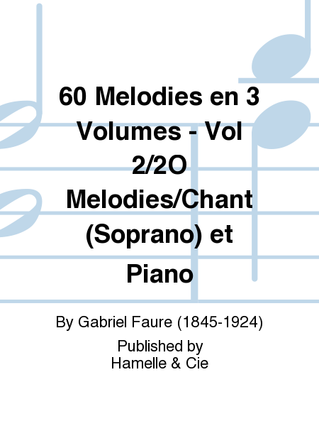 60 Melodies en 3 Volumes - Vol 2/2O Melodies/Chant (Soprano) et Piano
