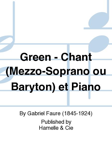 Green - Chant (Mezzo-Soprano ou Baryton) et Piano
