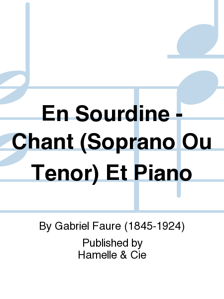 En Sourdine - Chant (Soprano Ou Tenor) Et Piano