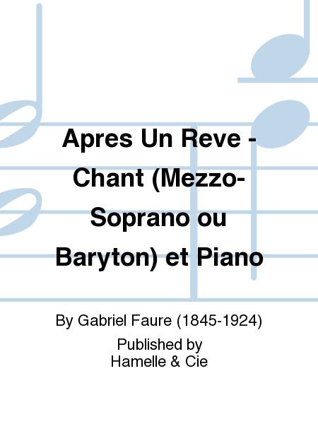 Apres Un Reve - Chant (Mezzo-Soprano ou Baryton) et Piano