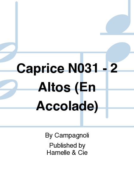Caprice No.31 - 2 Altos (En Accolade)