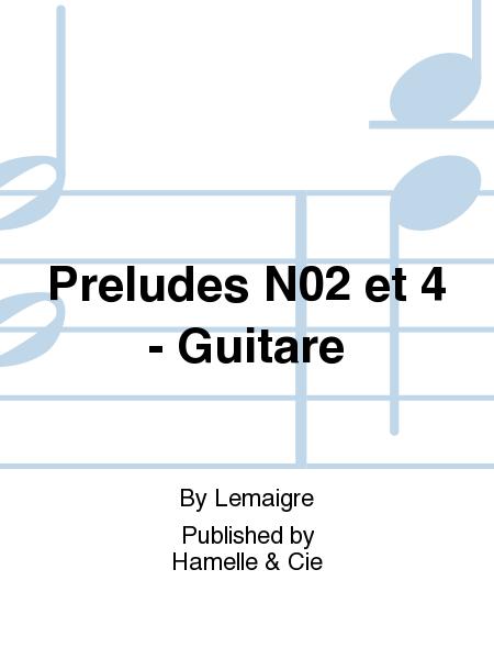 Preludes No.2 et 4 - Guitare
