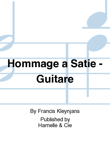 Hommage a Satie - Guitare