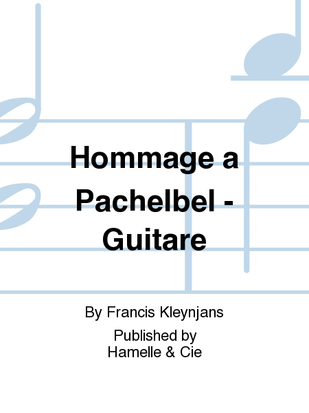 Hommage a Pachelbel - Guitare