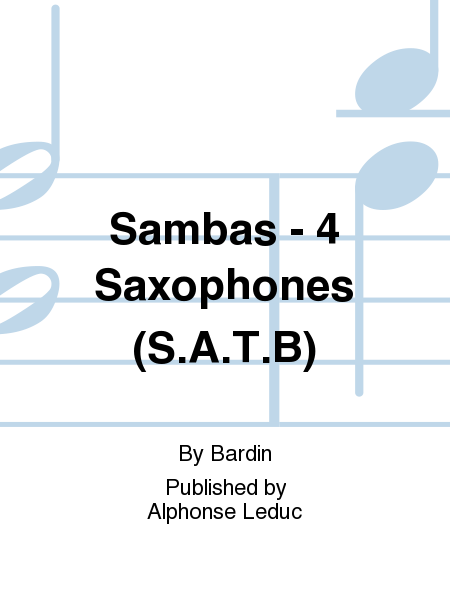 Sambas - 4 Saxophones (S.A.T.B)