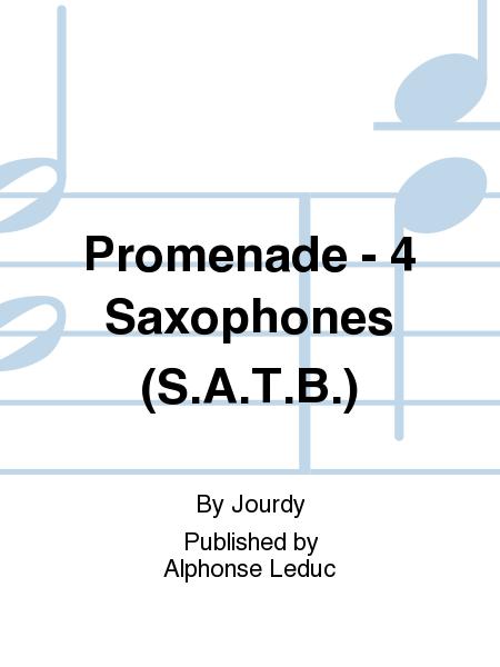 Promenade - 4 Saxophones (S.A.T.B.)