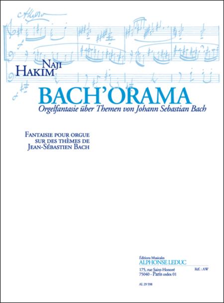 Bach'Orama - Fantaisie Sur Des Themes de J.S Bach Orgue