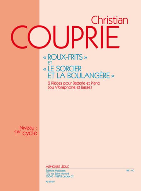 Roux-Frits et Le Sorcier et La Boulangere - Batterie et Piano (Ou Vibra. et Basse)