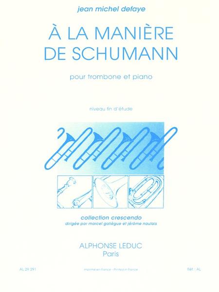 A La Maniere de Schumann - Trombone et Piano