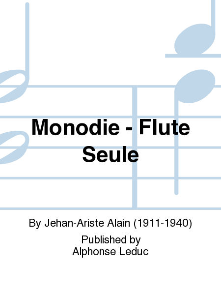 Monodie - Flute Seule