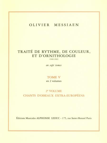 Traite De Rythme, De Couleur, D'Ornithologie/Tome 5/Volume 2