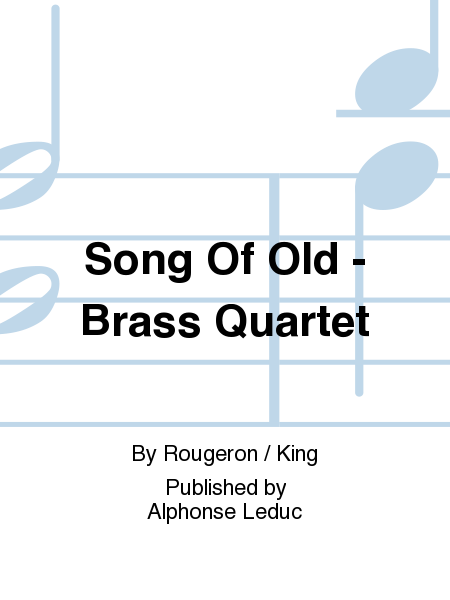 Song Of Old - Brass Quartet