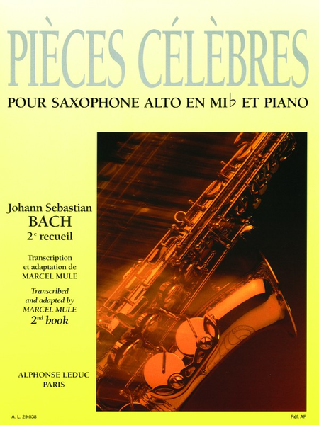 Pieces Celebres Volume 2 - Saxophone Alto en Mib et Piano