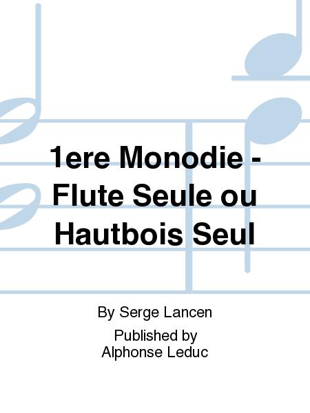 1ere Monodie - Flute Seule ou Hautbois Seul