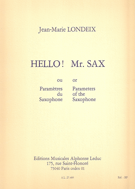 Hello Mr. Sax Ou Parametres Du Saxophone