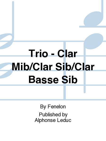 Trio - Clar Mib/Clar Sib/Clar Basse Sib