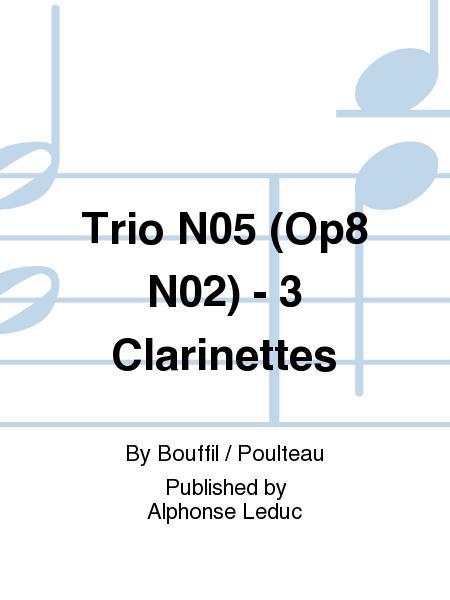 Trio No.5 (Op8 No.2) - 3 Clarinettes