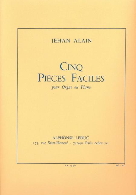 5 Pieces Faciles - Orgue Ou Piano