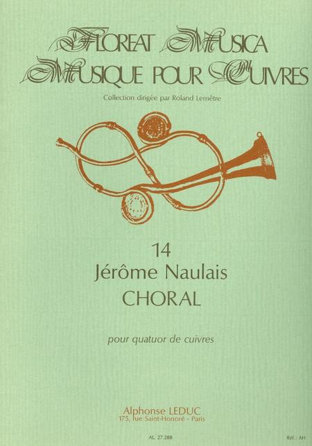 Choral - Quatuor Cuivres (C.Floreat Musica No.14)