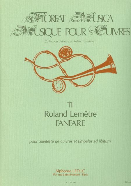 Floreat Musica 11 Fanfare - Quintette Cuivres