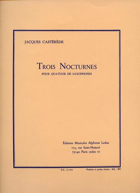 3 Nocturnes - Quatuor De Saxophones