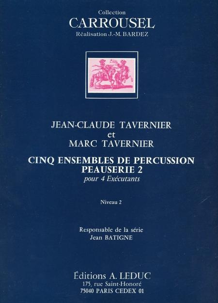 5 Ensembles de Percussion - Peauserie 2 (4 Executants)