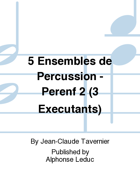 5 Ensembles de Percussion - Perenf 2 (3 Executants)