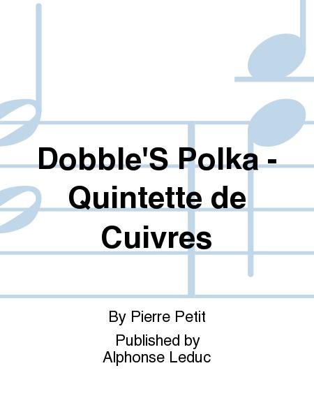 Dobble'S Polka - Quintette de Cuivres