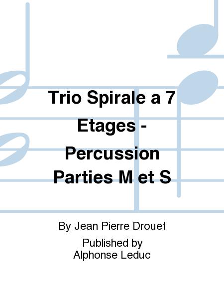Trio Spirale a 7 Etages - Percussion Parties M et S