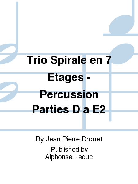 Trio Spirale en 7 Etages - Percussion Parties D a E2