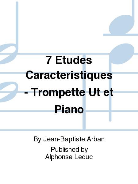 7 Etudes Caracteristiques - Trompette Ut et Piano