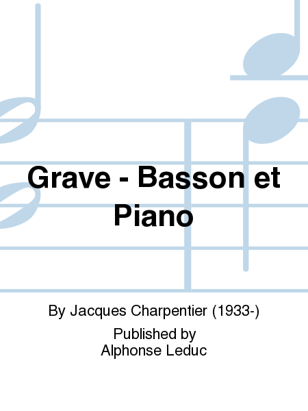 Grave - Basson et Piano