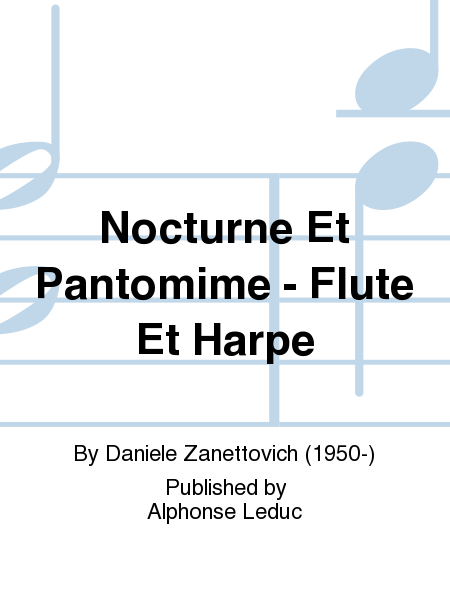 Nocturne Et Pantomime - Flute Et Harpe