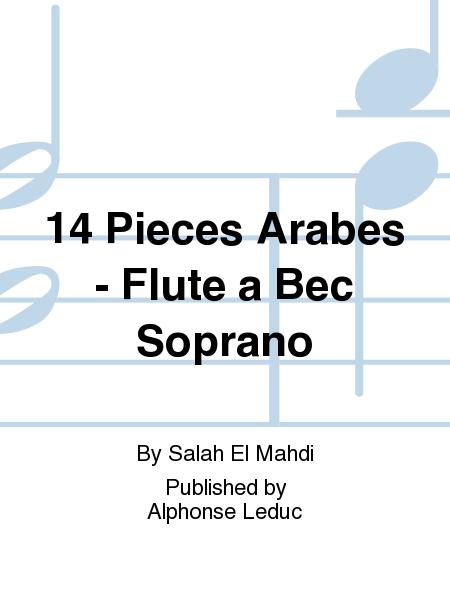 14 Pieces Arabes - Flute a Bec Soprano