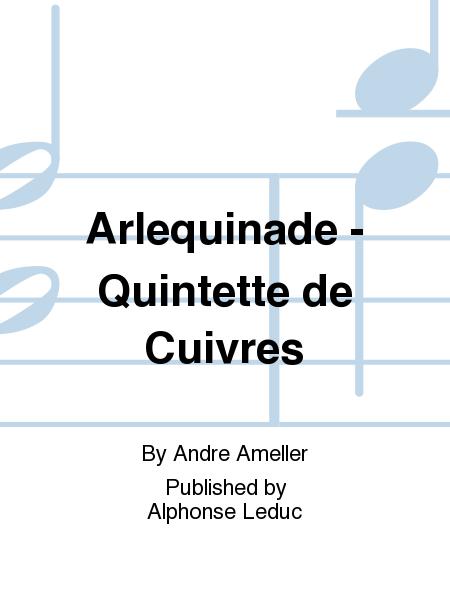 Arlequinade - Quintette de Cuivres
