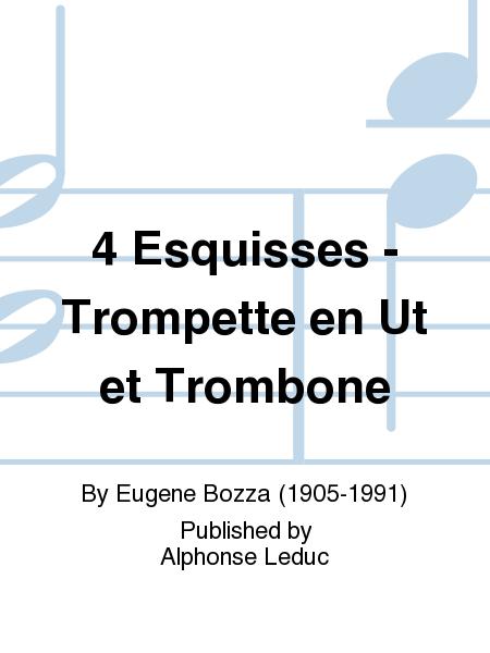 4 Esquisses - Trompette en Ut et Trombone