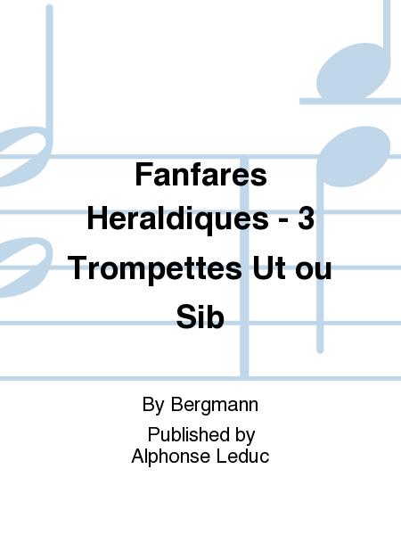 Fanfares Heraldiques - 3 Trompettes Ut ou Sib