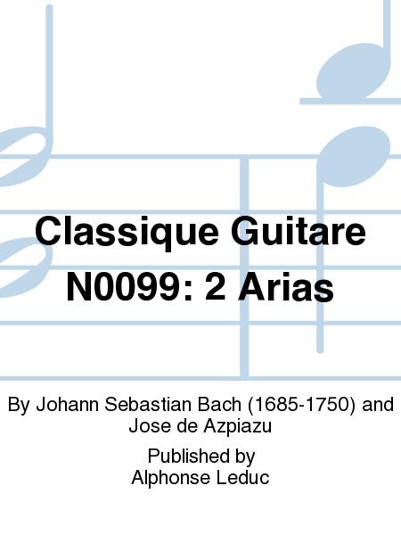 Classique Guitare No.99: 2 Arias