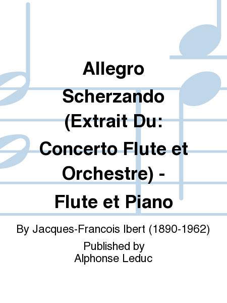 Allegro Scherzando (Extrait Du: Concerto Flute et Orchestre) - Flute et Piano