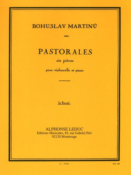 Pastorales: 6 Pieces - Violoncelle et Piano