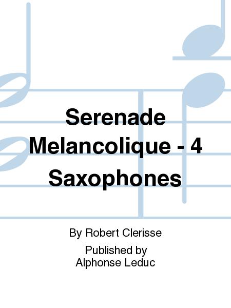 Serenade Melancolique - 4 Saxophones