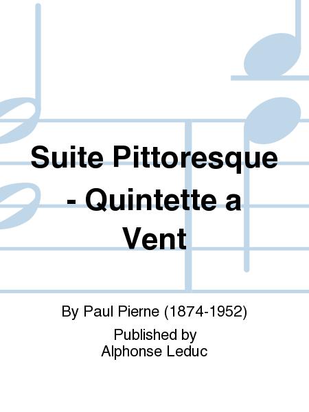 Suite Pittoresque - Quintette a Vent