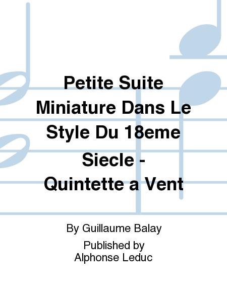 Petite Suite Miniature Dans Le Style Du 18eme Siecle - Quintette a Vent