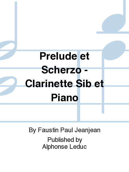 Prelude et Scherzo - Clarinette Sib et Piano