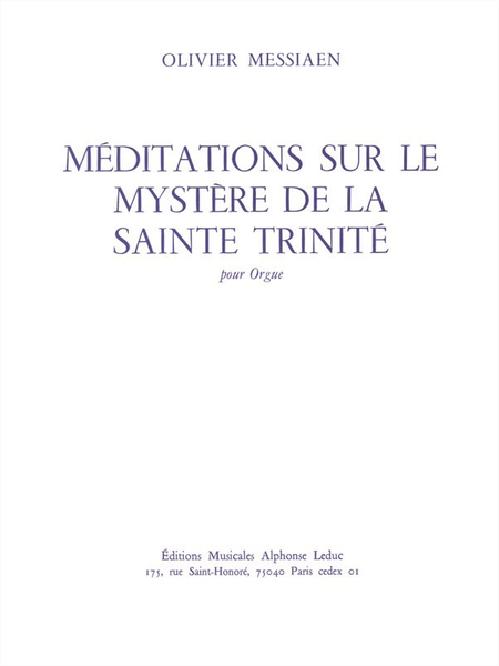 Meditations Sur Le Mystere de La Sainte Trinite Orgue