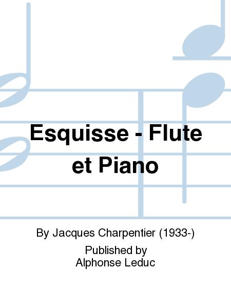 Esquisse - Flute et Piano