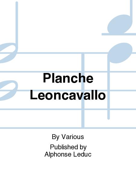 Planche Leoncavallo