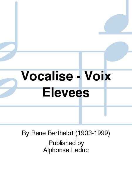 Vocalise - Voix Elevees