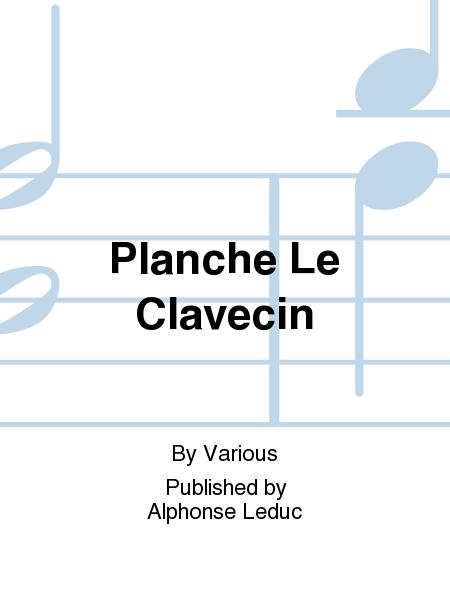 Planche le Clavecin