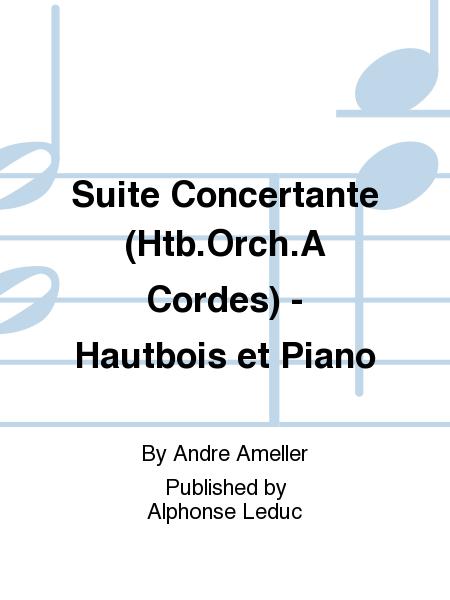 Suite Concertante (Htb.Orch.A Cordes) - Hautbois et Piano